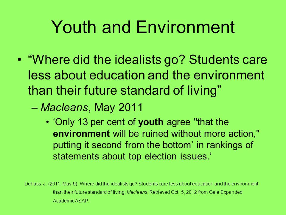 Youth and Environment Where did the idealists go.