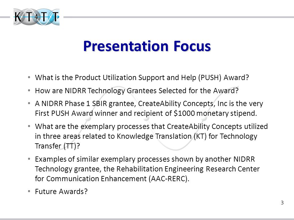 4 What is the Product Utilization Support and Help (PUSH) Award.