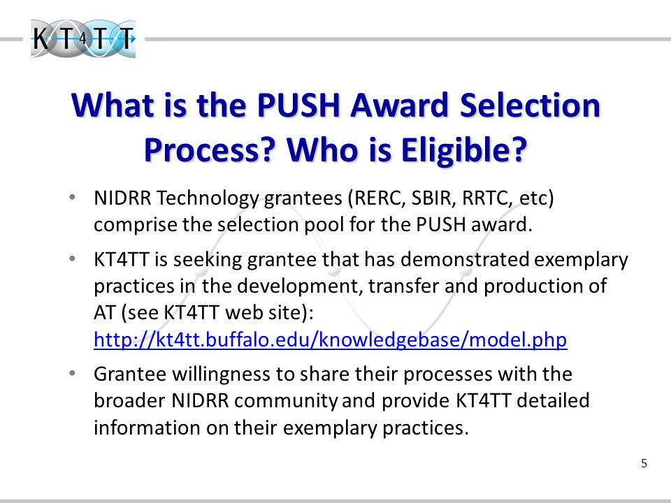 5 What is the PUSH Award Selection Process. Who is Eligible.