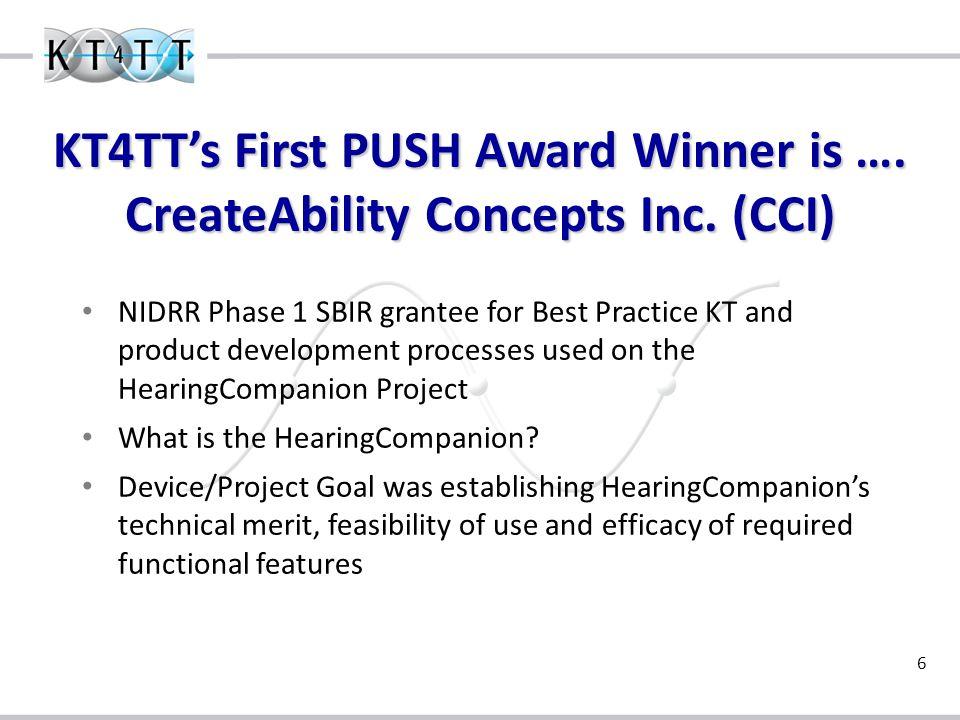 6 KT4TT's First PUSH Award Winner is …. CreateAbility Concepts Inc.