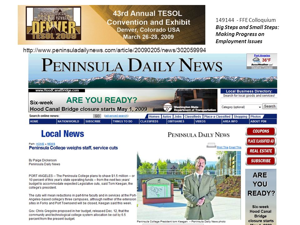 COPTEC 149144 - FFE Colloquium Big Steps and Small Steps: Making Progress on Employment Issues http://www.peninsuladailynews.com/article/20090205/news/302059994
