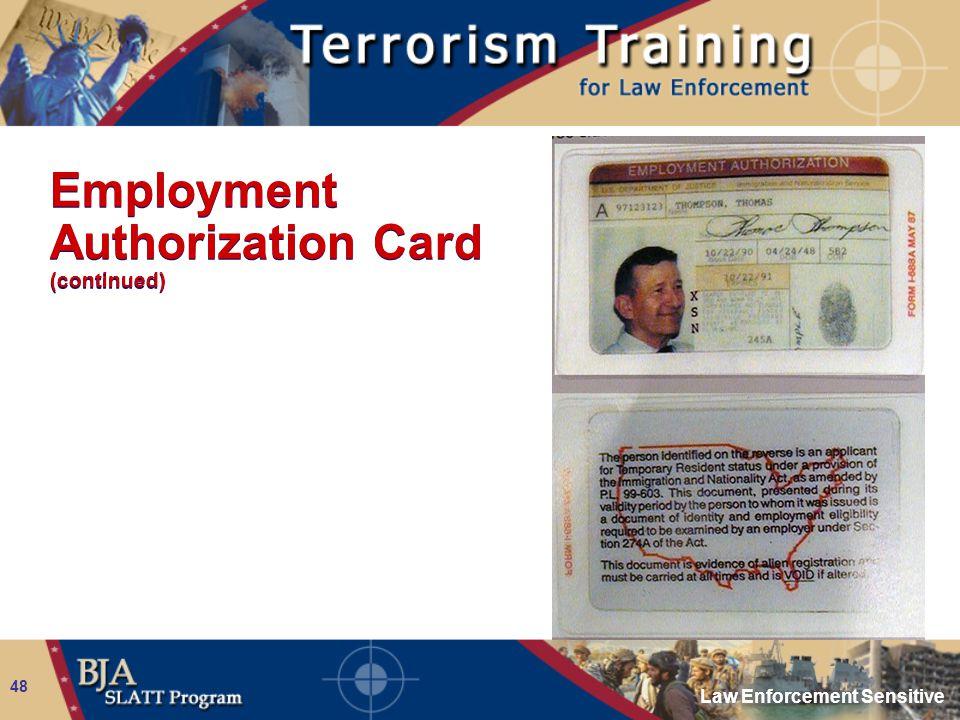 Law Enforcement Sensitive 48 Employment Authorization Card (continued)