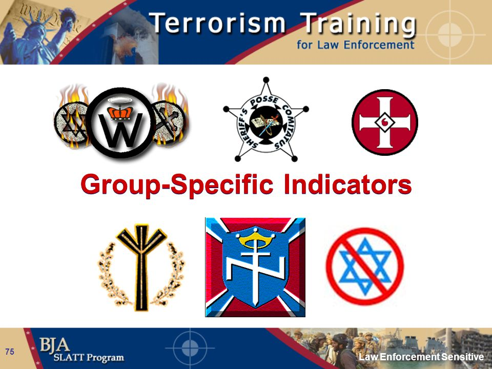 Law Enforcement Sensitive 75 Group-Specific Indicators