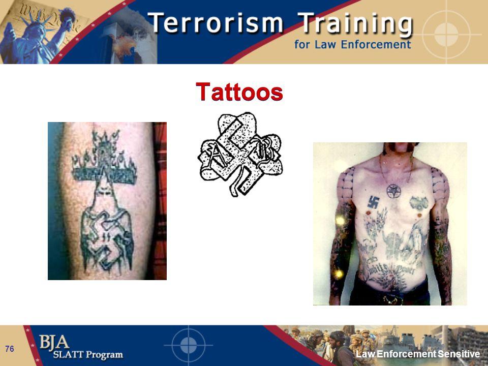 Law Enforcement Sensitive 76 Tattoos