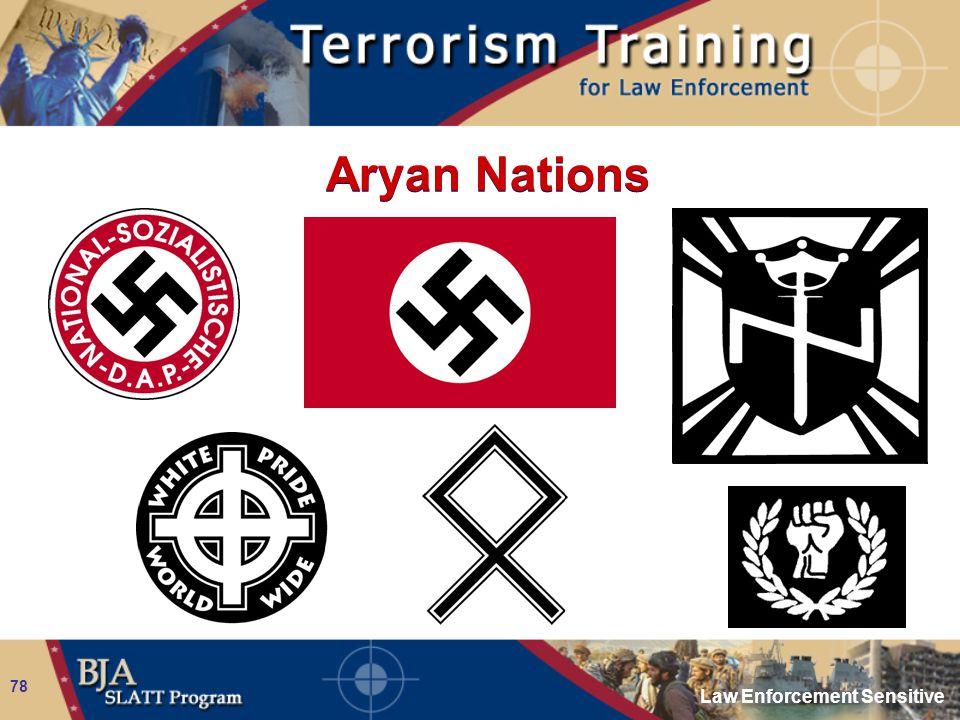 Law Enforcement Sensitive 78 Aryan Nations