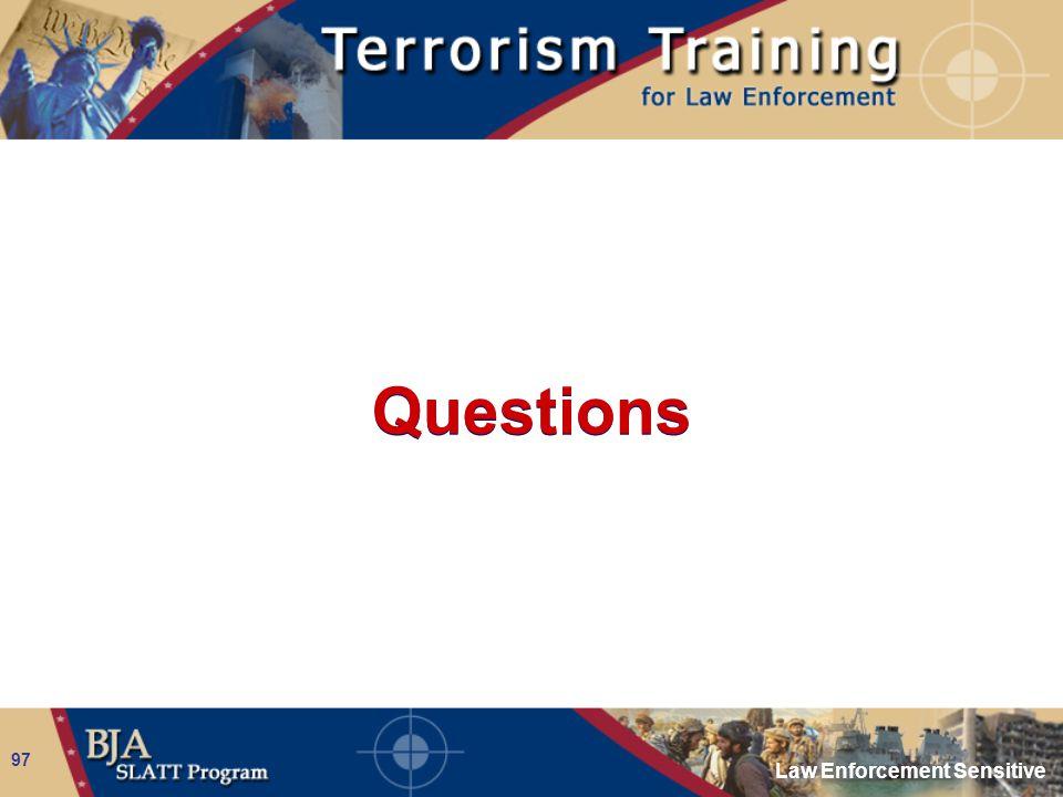 Law Enforcement Sensitive 97 Questions