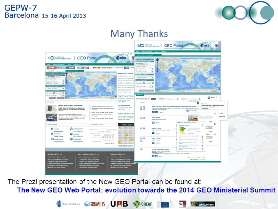 The Prezi presentation of the New GEO Portal can be found at: The New GEO Web Portal: evolution towards the 2014 GEO Ministerial Summit Many Thanks