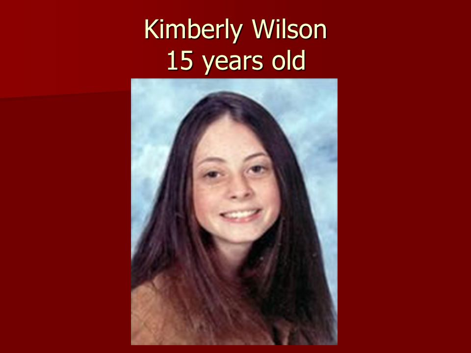 Kimberly Wilson 15 years old