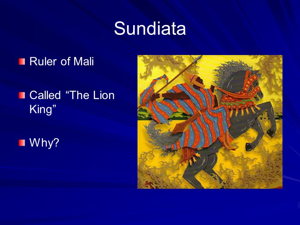 "Sundiata Ruler of Mali Called ""The Lion King"" Why?"