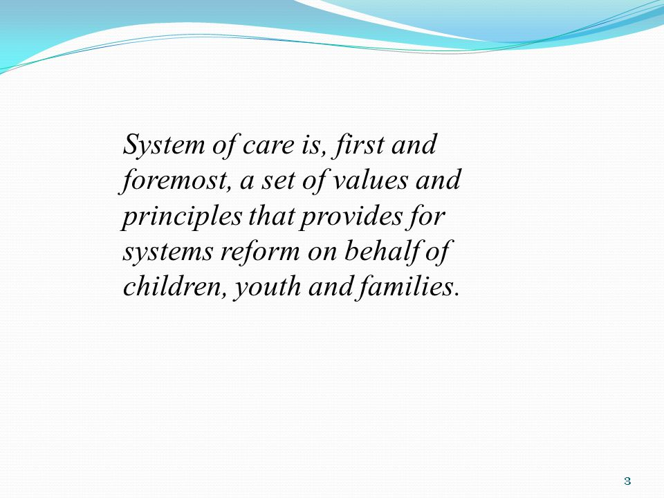 Community-Based Child and Family-Focused Interagency Collaboration Cultural Competence Individualized & Strength Based Accountability