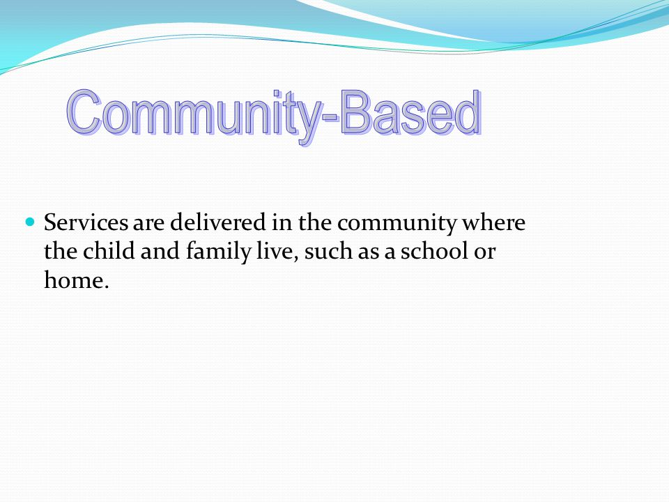  Identifies needs that moves the family and youth closer to their vision.