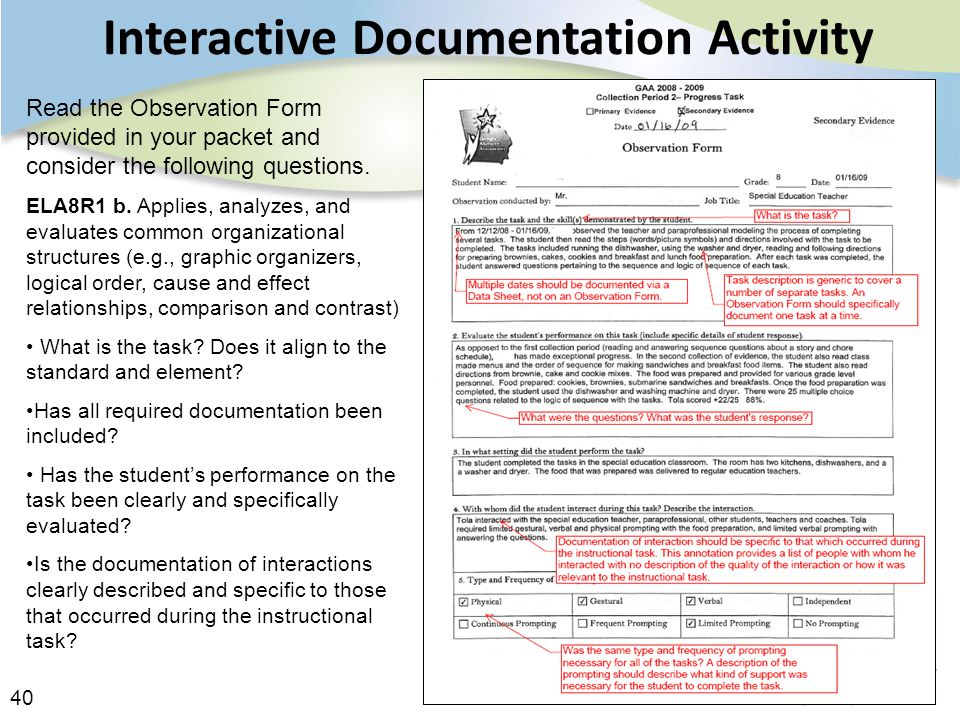 40 Interactive Documentation Activity Read the Observation Form provided in your packet and consider the following questions.