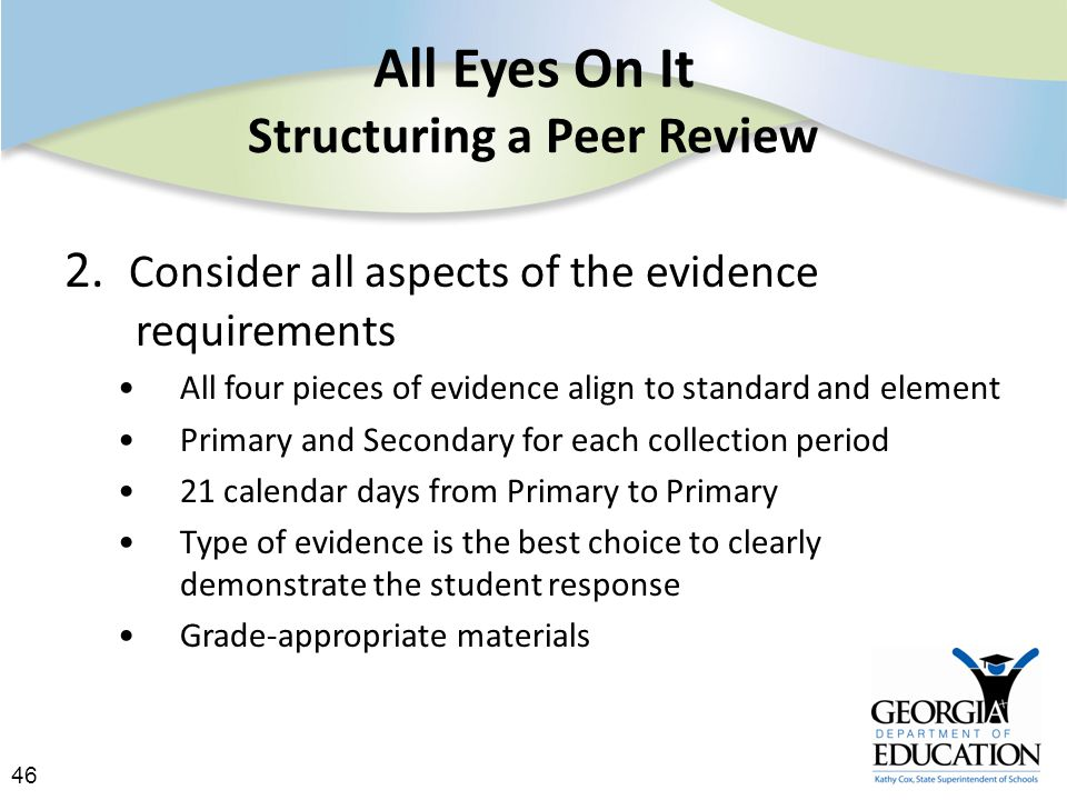 46 All Eyes On It Structuring a Peer Review 2.