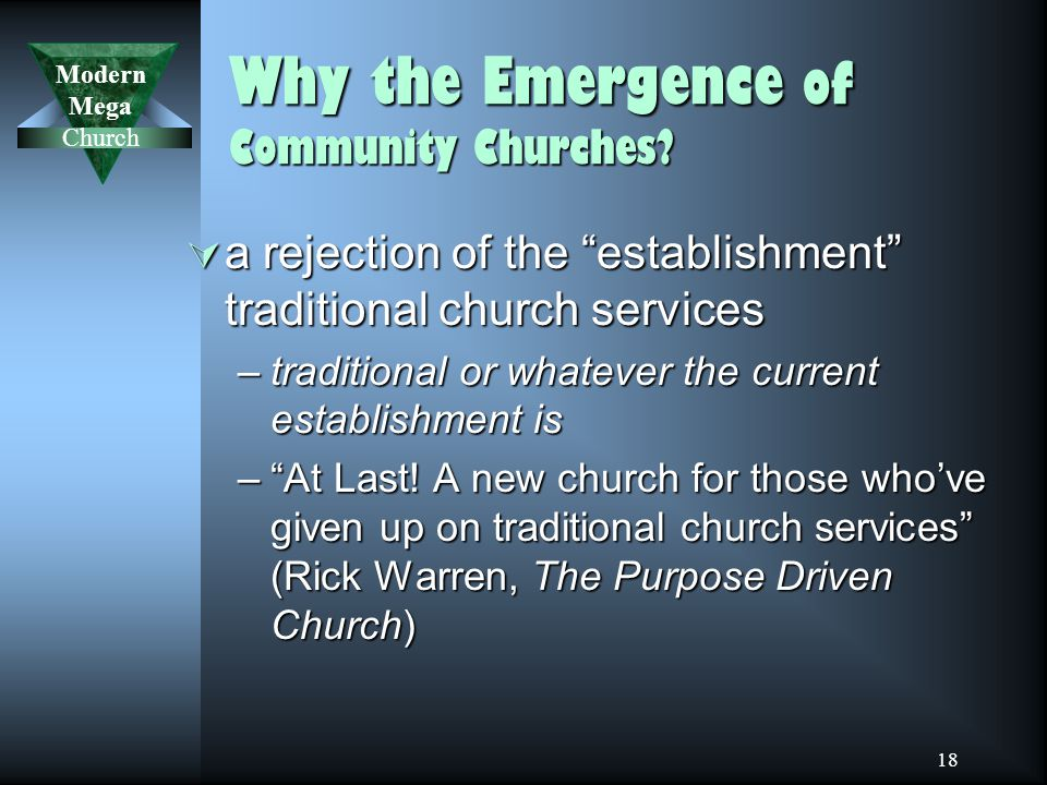 Modern Mega Church 18 Why the Emergence of Community Churches.