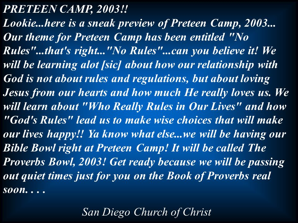 PRETEEN CAMP, 2003!. Lookie...here is a sneak preview of Preteen Camp, 2003...