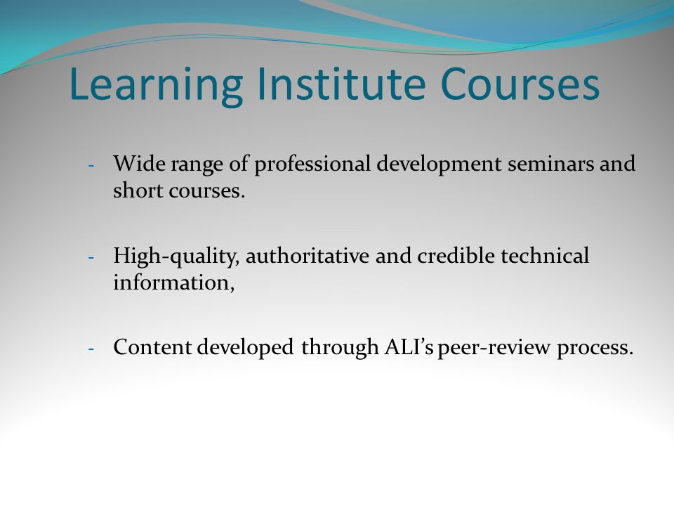 Learning Institute Courses - Wide range of professional development seminars and short courses.