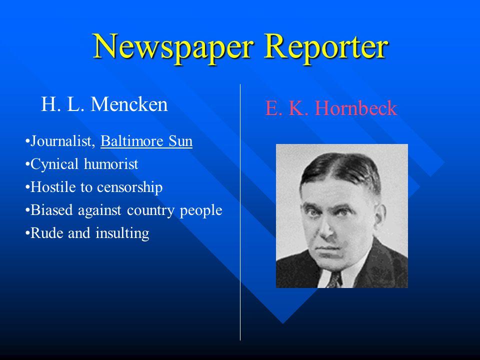Newspaper Reporter H.L. Mencken E. K.