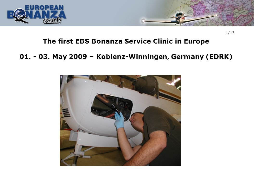The first EBS Bonanza Service Clinic in Europe 01.