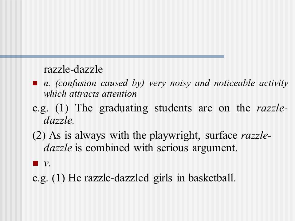 razzle-dazzle n.