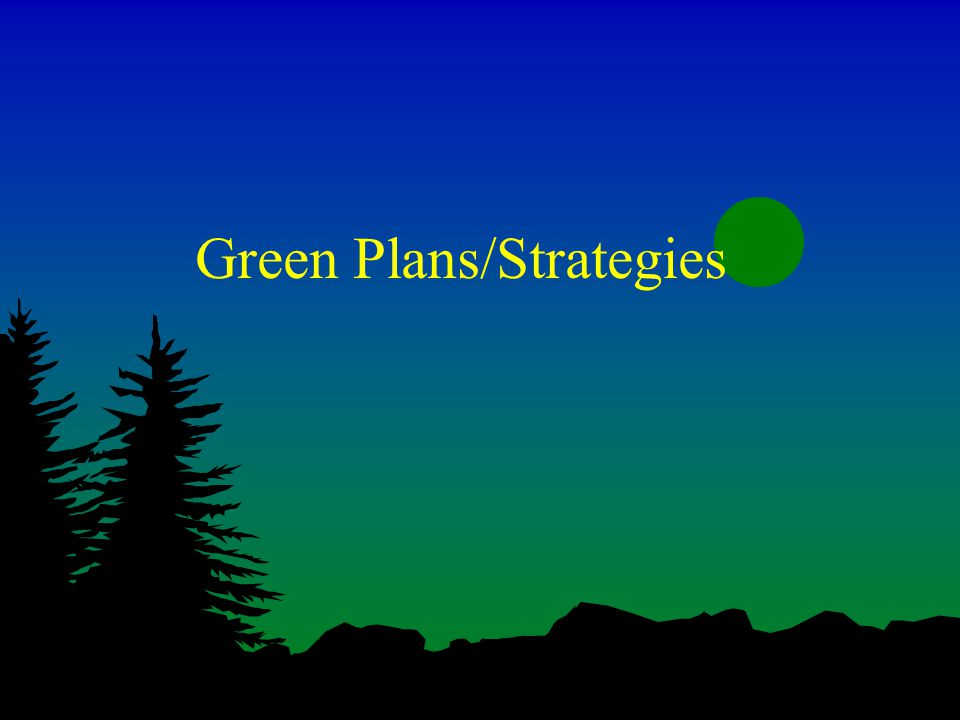 Green Plans/Strategies