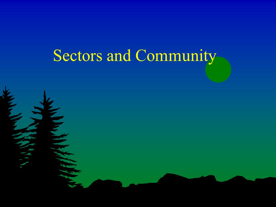 Sectors and Community
