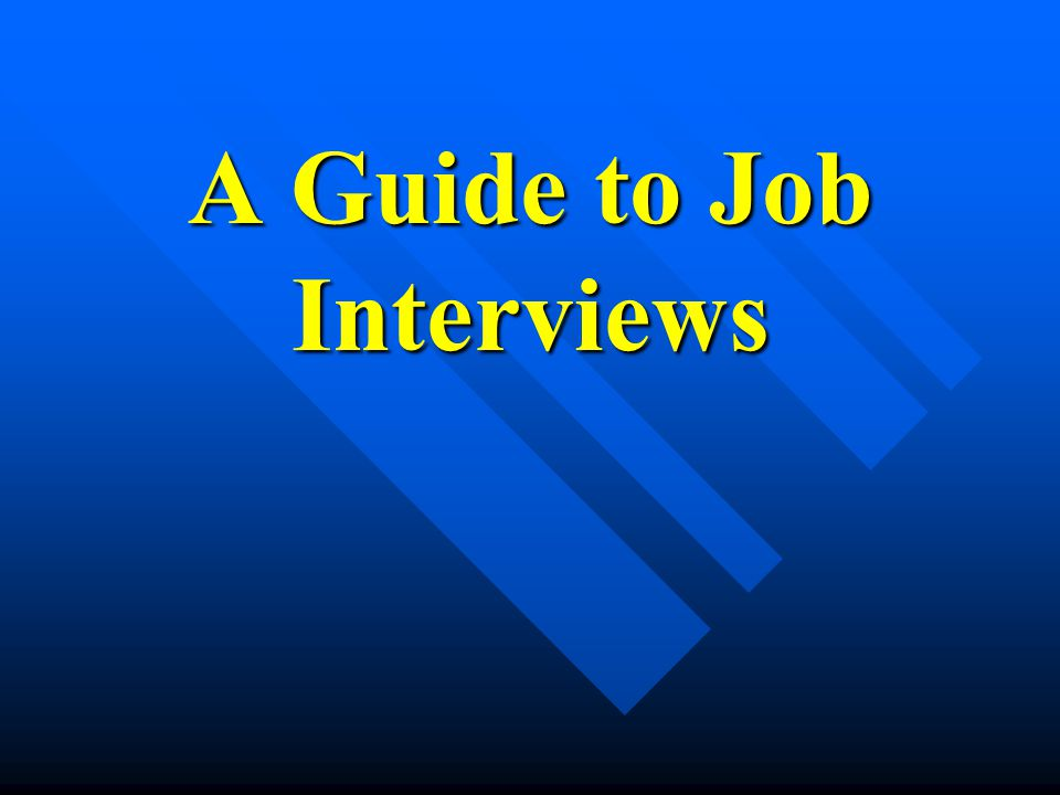 Interviewing the next stage in your job search Now it's time for you, in person, to show that you will be an asset to the company Now it's time for you, in person, to show that you will be an asset to the company Interviewing comes down to two points: Interviewing comes down to two points:  Your Qualifications & &  Your Presentation