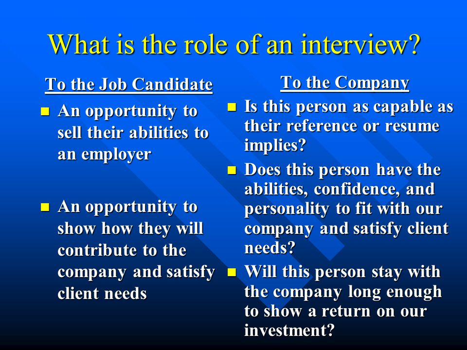 The Typical Interview Process 1.Introduction and Handshake (Impression Management) 2.