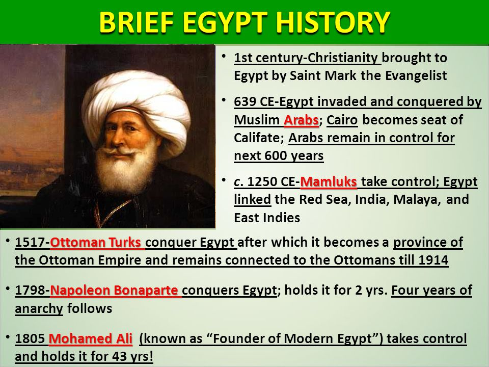 1st century-Christianity brought to Egypt by Saint Mark the Evangelist Arabs 639 CE-Egypt invaded and conquered by Muslim Arabs; Cairo becomes seat of