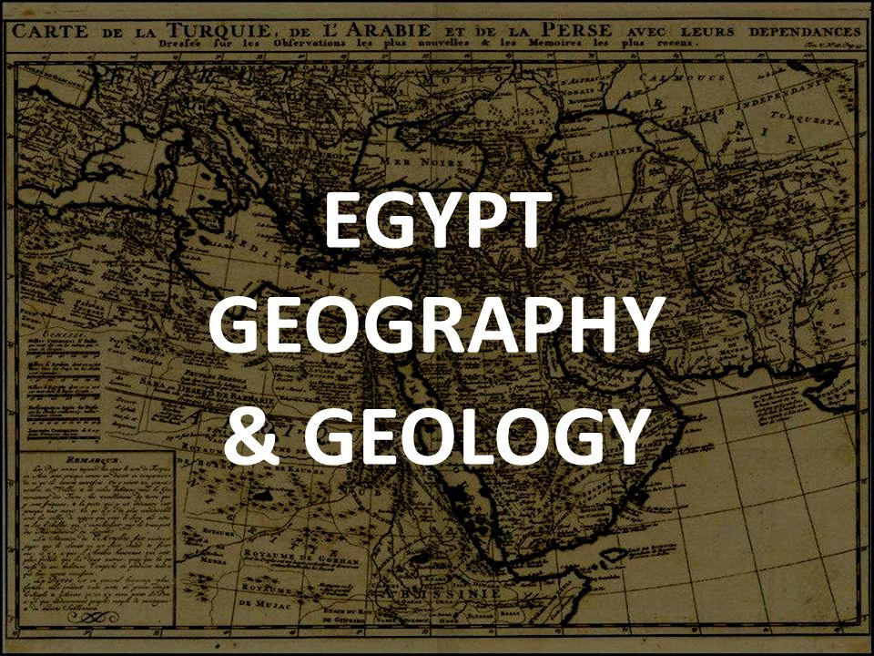 EGYPT GEOGRAPHY & GEOLOGY