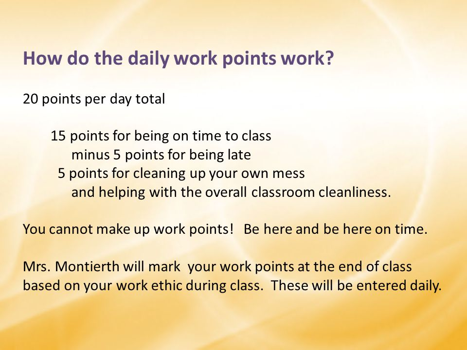 How do the daily work points work.