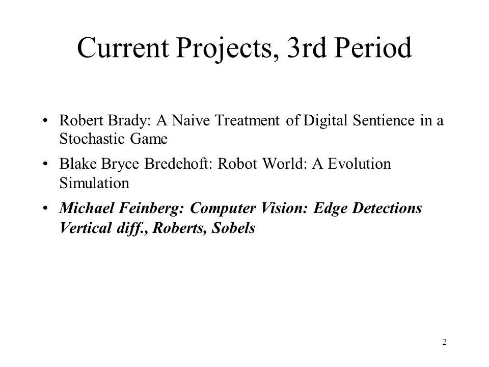 33 Computer Vision: Edge Detections Vertical diff., Roberts, Sobels