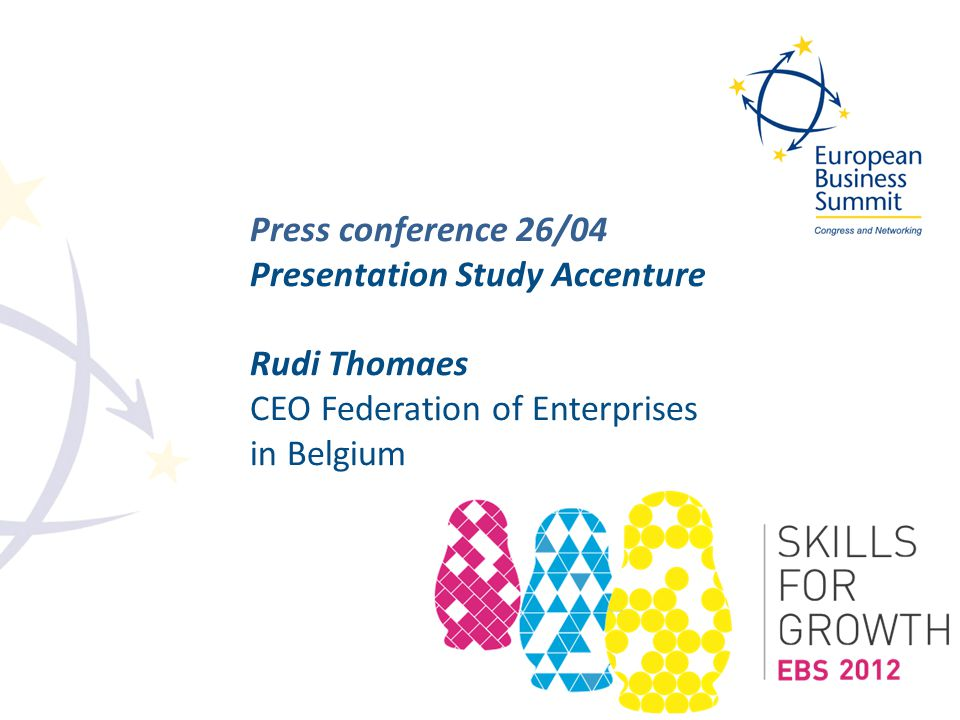 Press conference 26/04 Presentation Study Accenture Rudi Thomaes CEO Federation of Enterprises in Belgium