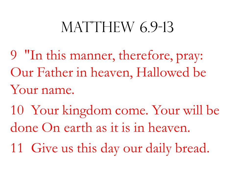 Matthew 6.9-13 9