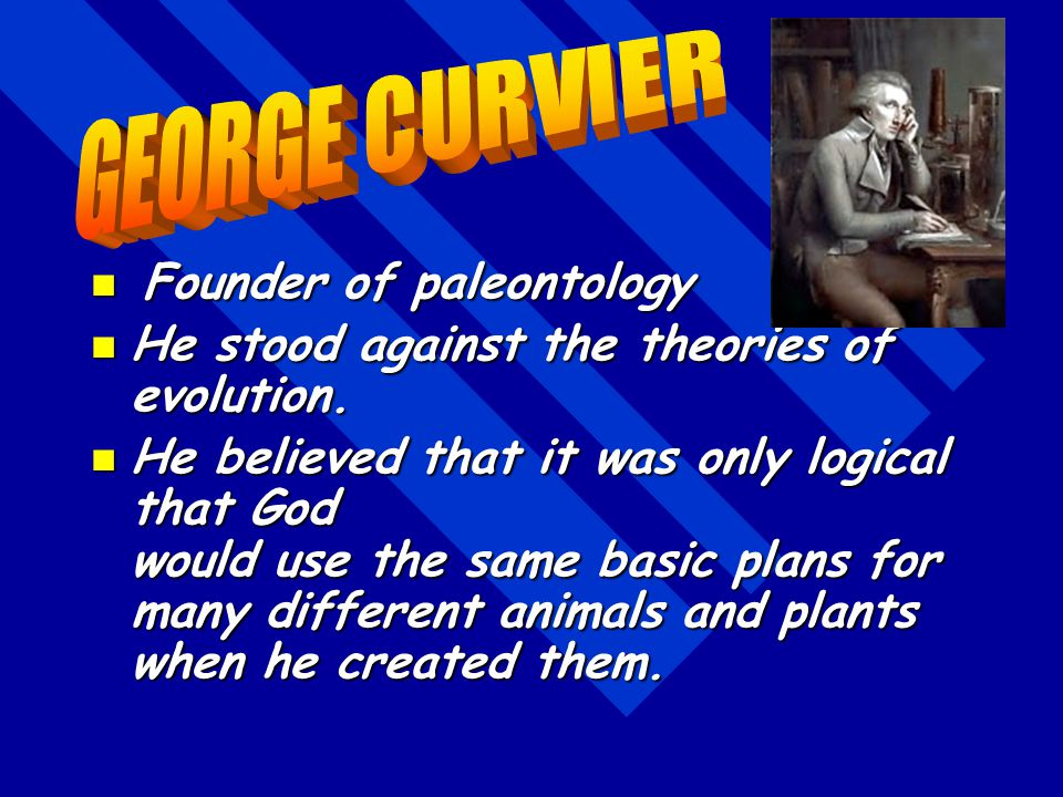 Note: His taxonomic system became a focal point in Darwin's argument for evolution.