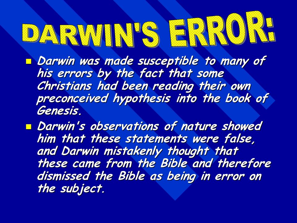 Darwin did not reject biblical creation; he knew nothing about it. Darwin did not reject biblical creation; he knew nothing about it. Even though he s