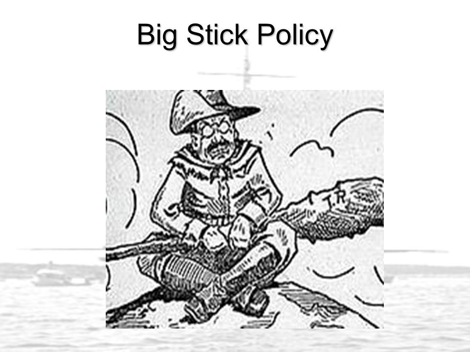 Big Stick Policy