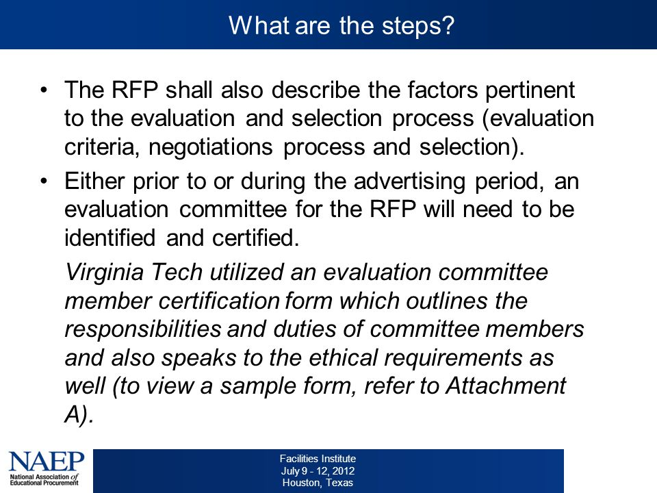 Facilities Institute July 9 - 12, 2012 Houston, Texas What are the steps.