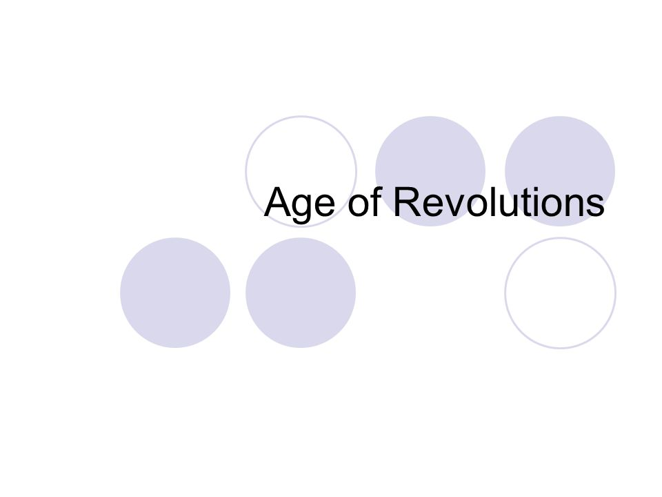Age of Revolutions