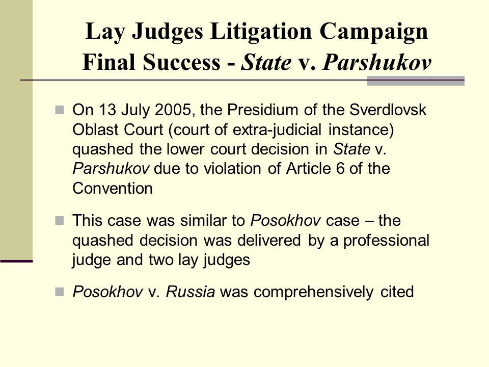 Lay Judges Litigation Campaign Final Success - State v.