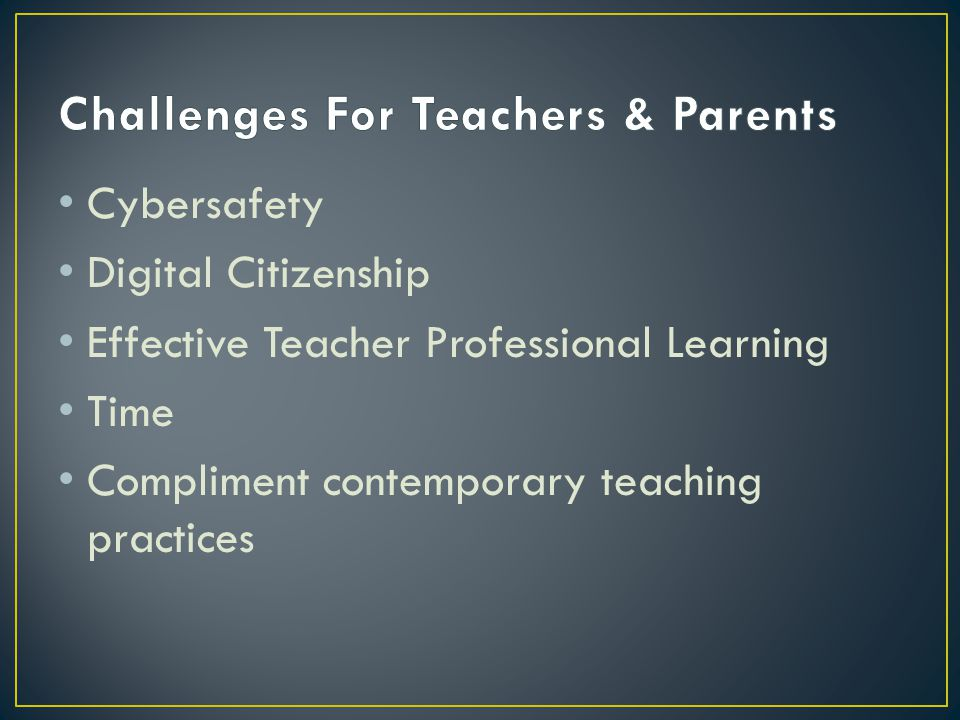 Cybersafety Digital Citizenship Effective Teacher Professional Learning Time Compliment contemporary teaching practices