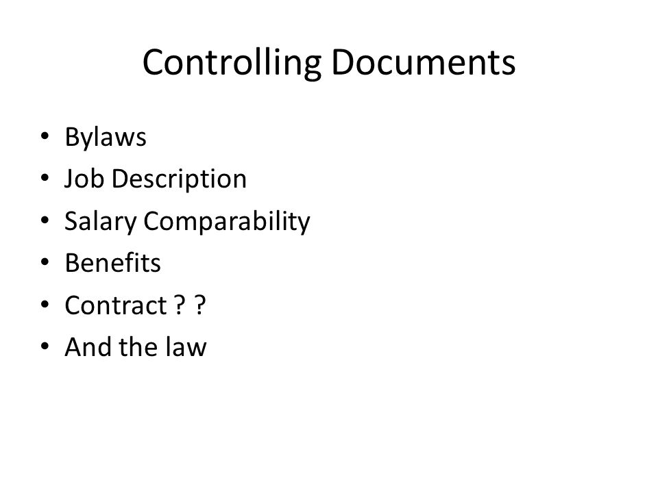 Controlling Documents Bylaws Job Description Salary Comparability Benefits Contract And the law
