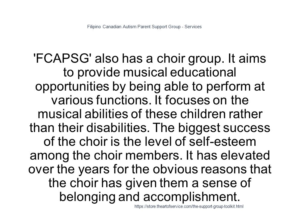Filipino Canadian Autism Parent Support Group - Services 1 FCAPSG also has a choir group.
