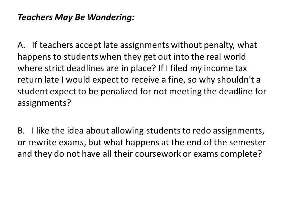 Teachers May Be Wondering: A.