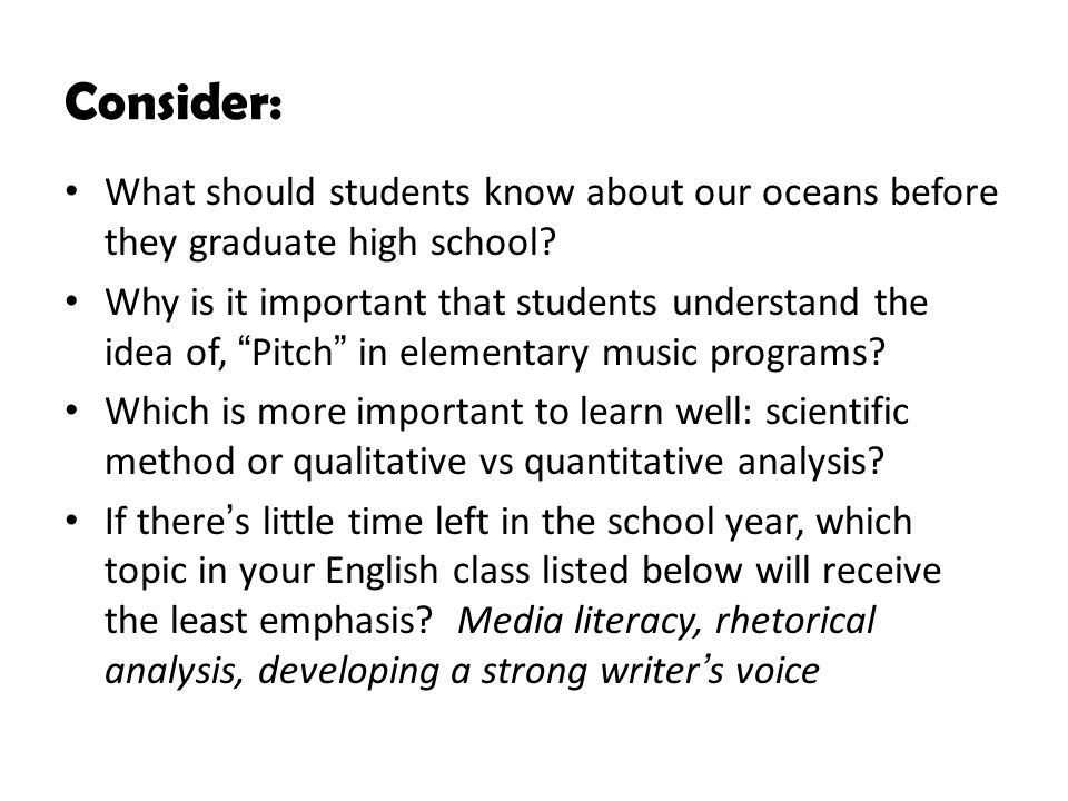 Consider: What should students know about our oceans before they graduate high school.