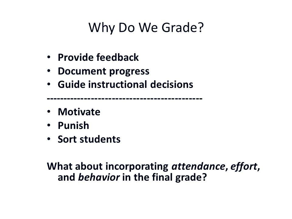 Why Do We Grade.