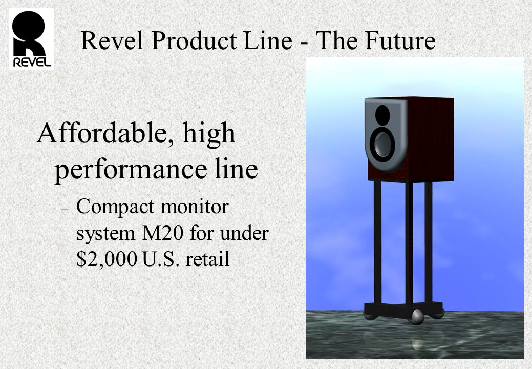 Revel Product Line - The Future Affordable, high performance line – Compact monitor system M20 for under $2,000 U.S.
