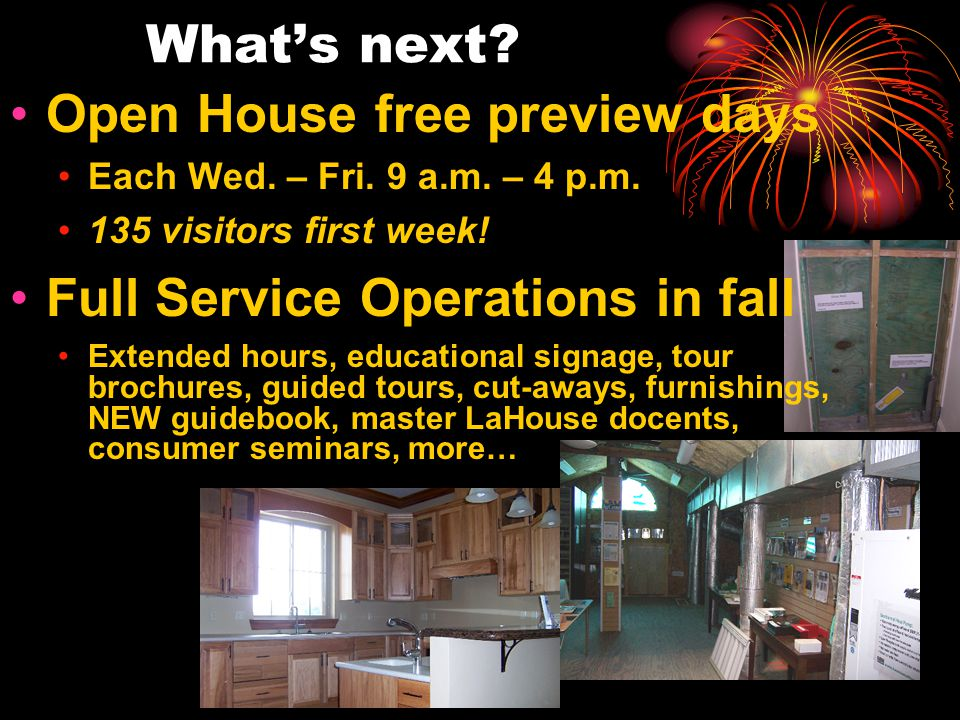 Open House free preview days Each Wed. – Fri. 9 a.m.