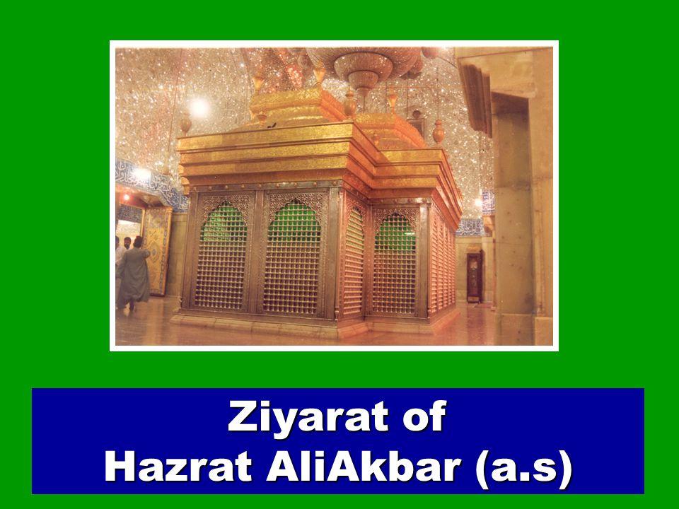 35 Ziyarat of Hazrat AliAkbar (a.s)