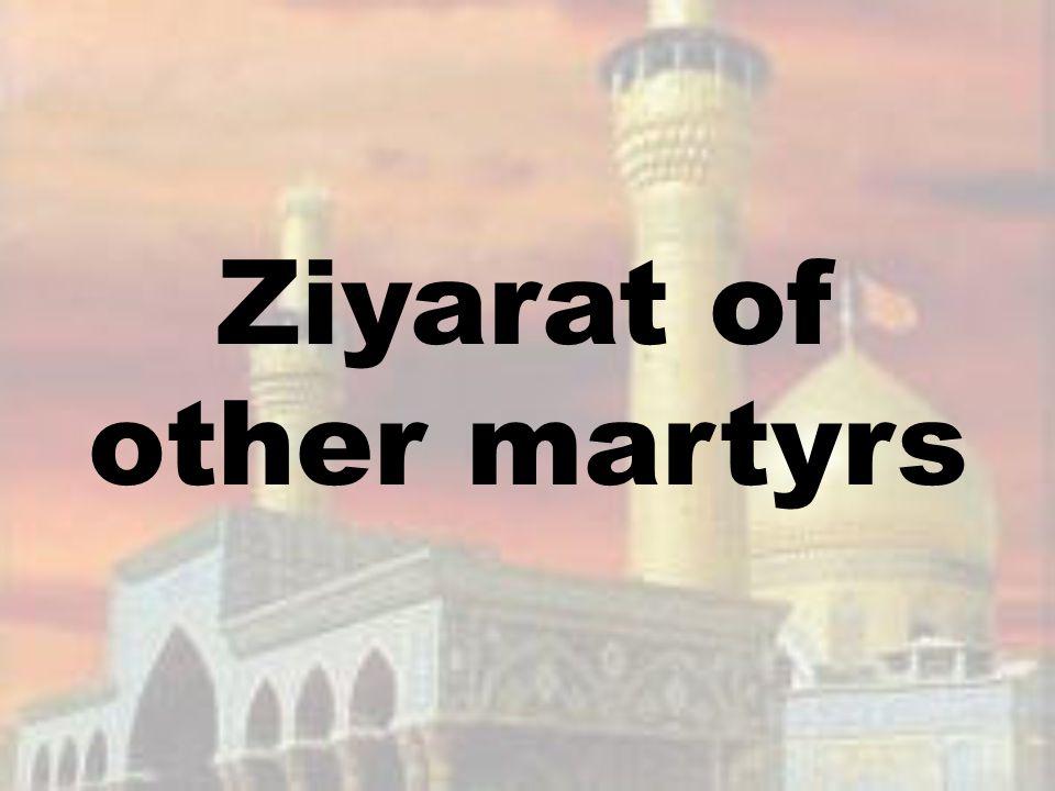 Ziyarat of other martyrs