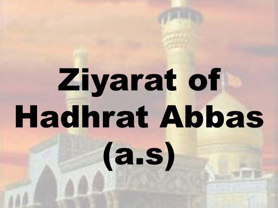 Ziyarat of Hadhrat Abbas (a.s)